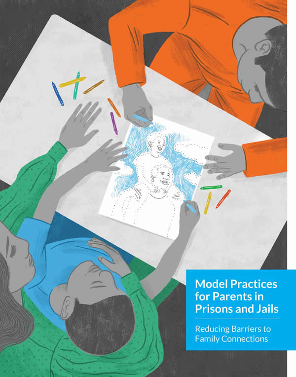 Thumbnail image of Model Practices for Parents in Prisons and Jails Guide